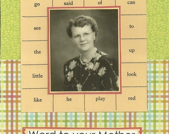 Word To Your Mother Greeting Card For Mother's Day Birthday Or Just Because