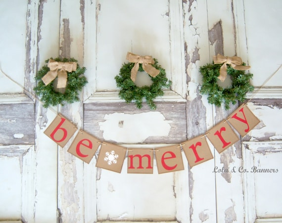 Rustic Christmas Banner Be Merry Christmas Garland Merry