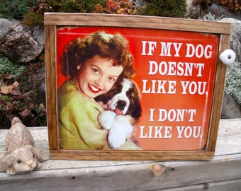 "TIN SIGN CABINET-WaLL storage-""If My Dog Doesn't Like You,I Don't Like You!""-Springer Spaniel-with hanging hardware & instructions included"