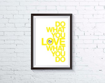 PRINTABLE PDF, inspirational art print, do what you love, modern typography quote, instant download, studio office home decor, letterhappy