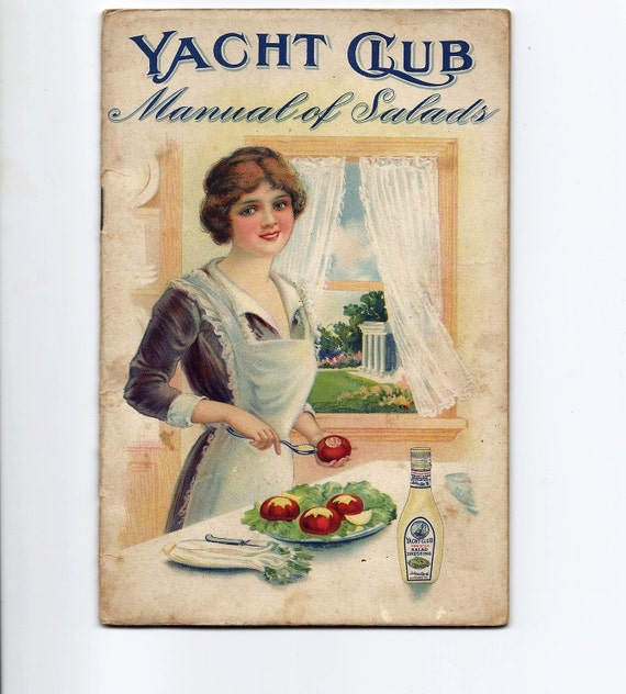 20s Vintage Cookbook Yacht Club Manual of Salads Advertising Cookbook Printed in 1923