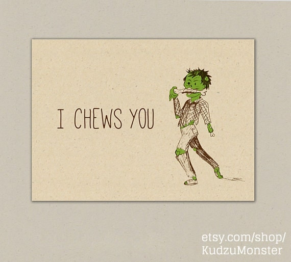 Instant download funny zombie love card i chews you