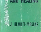 1968 HERBS, HEALTH and HEALING by j Hewlett Parsons Book