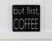 Coffee Sign // But First, Coffee // Hand-Painted Wooden Sign // Typography // Coffee Signs // Wall Art // Coffee Art // Kitchen Coffee Sign