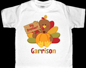 Personalized Big Brother! Turkey with a Sign Thanksgiving Big Brother Shirt or Bodysuit