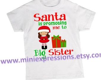 Santa is Promoting me to Big Sister shirt
