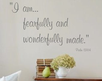 Family Vinyl Wall Decal -Wonderfully made Psalm 139:14  - Vinyl Lettering for the home- Bible Verse