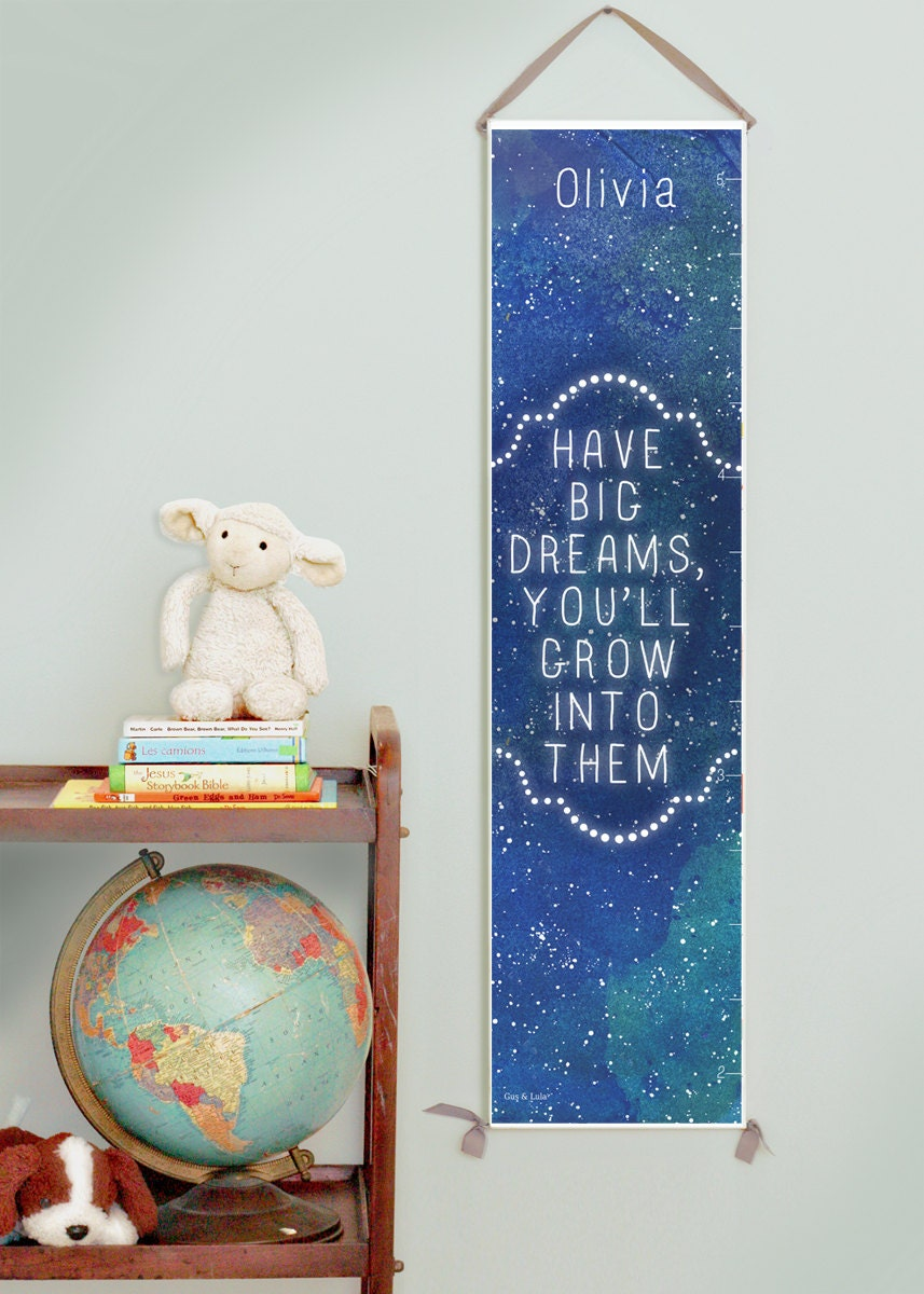 Custom/ Personalized Have Big Dreams growth chart
