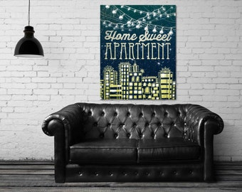 ON SALE 20% OFF home sweet apartment - canvas - art prints - large art - canvas quotes