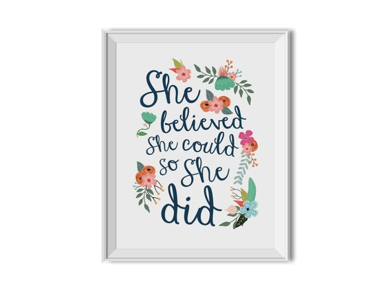 She Believed She Could So She Did She Believed She Could So