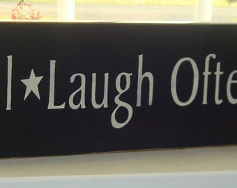 Large Wood Sign Board. Live Well, Laugh Often, Love Much. Hand painted sign. Custom sign. Primitive sign