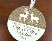 Our First Christmas Ornament -Burlap  Deer - Personalized Porcelain Newlywed Holiday Ornament  - Just Married - orn468 - Rustic Burlap