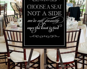 Wedding Sign Choose a Seat Not a Side INSTANT DOWNLOAD, printable -- Black White -- pompdesigns