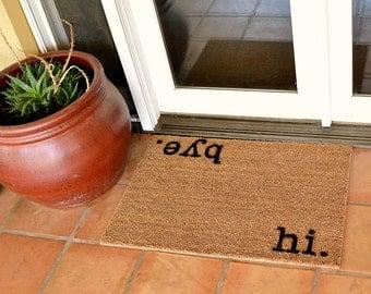 HI. BYE.  Doormat ...  Hand Painted ... 2 SIZES