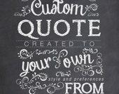 Custom Chalkboard Nursery Quote