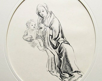 MADONNA & CHILD, Beautiful c.1910, Antique Pen and Ink, Original Drawing, Archivally Matted and Mounted, Ready to Frame, A Wonderful Gift