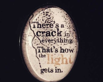 """Pop culture necklace: Leonard Cohen - """"There's a crack in everything. That's how the light gets in."""""""