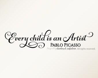 Every Child is an Artist - Wall Decal Quote - Masterpieces Sign Sticker - Children Kids Boy Girl School Art Artist Room Decor