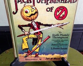 Antique Jack Pumpkinhead of Oz 1929 Book Ruth Plumly Thompson  L. Frank Baum Wizard of Oz Stories Old Collectible