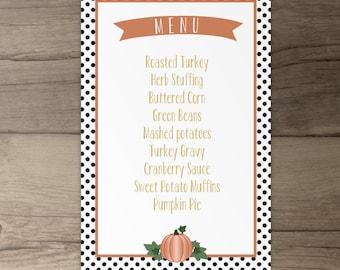 Thanksgiving Dinner Menu • Black White Gold Orange • Invitations  • Stripes and polka dots and pumpkins • printable
