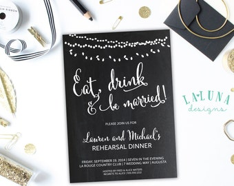 Rehearsal Dinner Invitation, Wedding Rehearsal Dinner Invite, Eat, Drink and be Married, Vintage Lights, Chalkboard, DIY Printable,