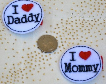 I Love Daddy Feltie or I Love Mommy Feltie Hair Clip -  I Love Daddy Feltie -I Love Mommy Feltie - Felt Party Favors - Love Hairbow-BowBravo