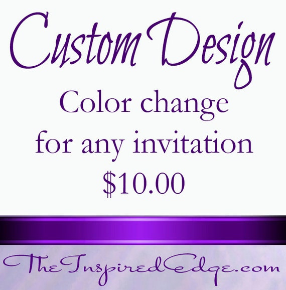 Cheap Design Changes That Have: Custom Design Fee For Color Change