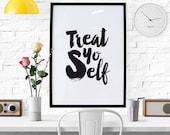 BUY 2 GET 1 FREE Typography Print, Quote Print, Wedding Decor, Treat Yo Self, Parks and Rec, Black White, Black Friday - Treat Yo Self Brush
