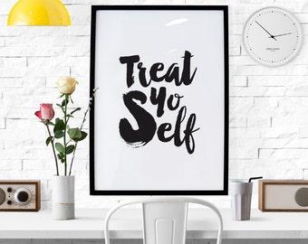 BUY 2 GET 1 FREE Typography Print, Quote Print, Wedding Decor, Treat Yo Self, Parks and Rec, Black White, Brush Type - Treat Yo Self Brush