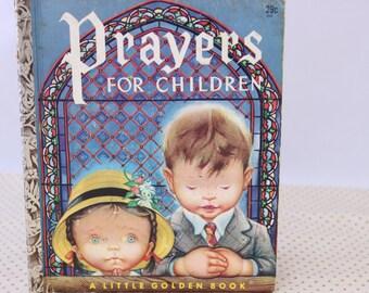 A Little Golden Book, Prayers for Children, Illustrated by Eloise Wilkin, 1952, Vintage Picture Book, Vintage Children's Book