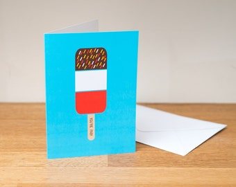 You're Fab – greeting card. Ice cream lolly. Paper goods.