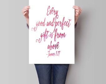 James 1 17, Every Good and Perfect Gift, Scripture Art, Bible Verse Print, Art Print, Typographic Print, Inspirational Quote, Watercolor