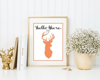 Hello There My Deer | 8x10 | Quote Print