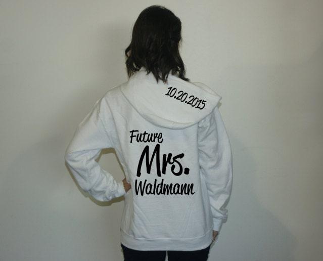 Custom Future Mrs Hoodie. Engagement Gift. Bride Hoodie Jacket