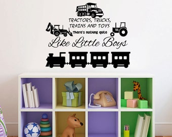 """Tractors, Trucks, Trains and Toys, There's Nothing Quite Like Little Boys, Playroom/Nursery Wall Decal 30""""w x 22""""h"""