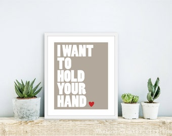 I Want To Hold Your Hand Art Print  -  Taupe Brown Love Poster  - Modern Wall Art