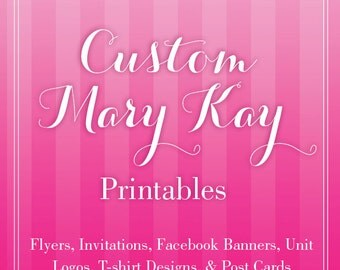 Custom Mary Kay Flyer or Print Outs