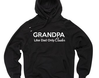 Grandpa Like Dad Only Cooler Hoodie Gift For Grandfather Hooded Sweatshirt