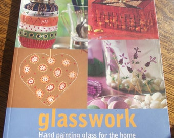 GLASSWORK by Mary Fellows,Craft BOOK,Glass PAINTING Book,How To Paint on Glass