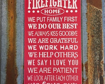 In this firefighter home - Handmade Wood Sign