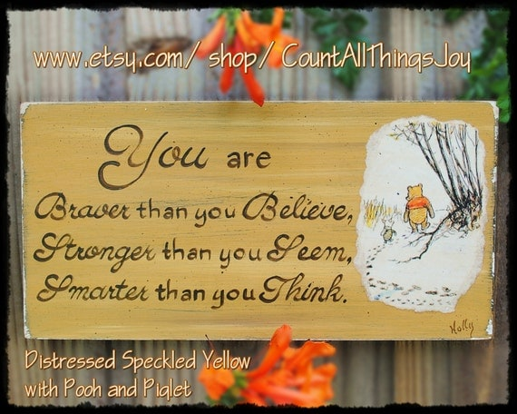 Winnie-the-Pooh You Are Braver Than You By CountAllThingsJoy