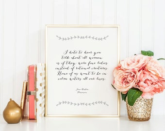 Literary Quote - Jane Austen - Persuasion - Instant Download - 8x10 - 11x14 - Printable art - Simple - Typography  -  Quote - Home Decor