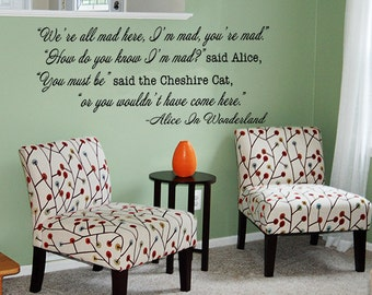 """Alice In Wonderland Quote """"We're All Mad Here"""" Vinyl Wall Decal Cheshire Cat quote"""