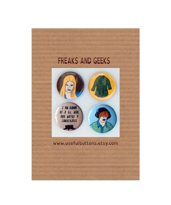 """Freaks and Geeks 1"""" buttons - Set of 4 - Magnet or pins"""