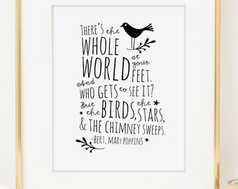 Mary Poppins (Bert) Whole World At Your Feet / Typographic Print / Inspirational Art Print / Modern Wall Art / Nursery Decor / Dorm Decor