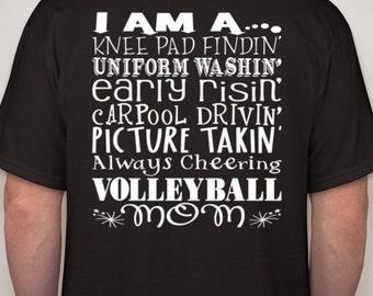 Volleyball Mom t-shirt I am a Knee pad findin, uniform washin . . . Proud volleyball mom Shirt