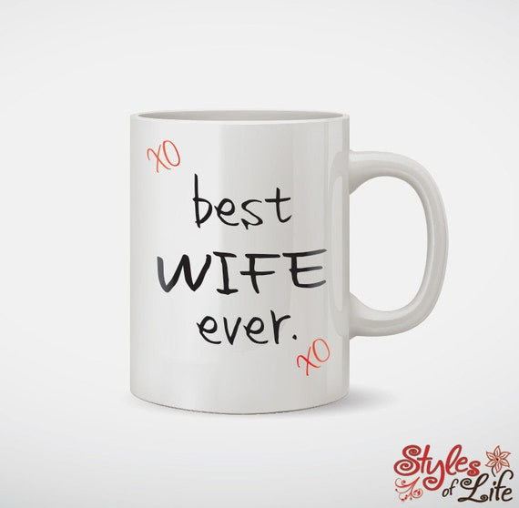 Best Wife Ever Coffee Mug