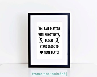 Short Bats Typography Print Funny Boy Baseball Bathroom Humor Sports Black White Man Cave Home Decor