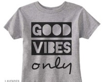 """Baby/Child/Adult """"Good Vibes Only"""" Onesie or T-Shirt,Cute Baby Oneisie, Cute toddler T-shirt,Cute Children T-Shirt"""