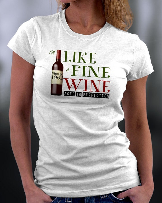 Birthday T Shirt Like A Fine Wine Aged To By ZeeTeesApparel